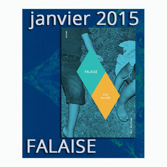 Lancement du sixième roman de Guy Verville: Falaise